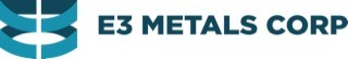 E3 Metals Corp (CNW Group/E3 Metals Corp.)