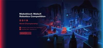 Póster oficial de la Competencia de Robótica MakeX (PRNewsfoto/Makeblock)