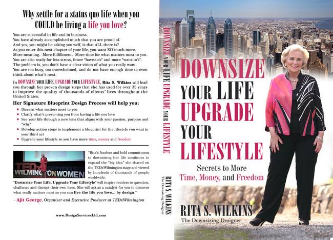 Downsize Your Life: Upgrade Your Lifestyle