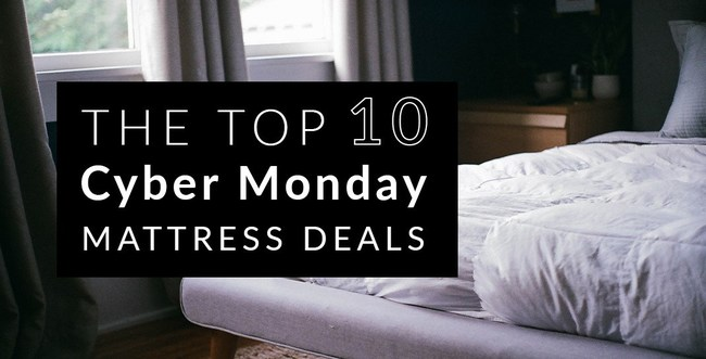 Top 10 Cyber Monday Mattress Deals Provided By Sleep Technologies