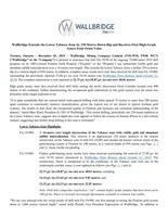 Wallbridge Extends the Lower Tabasco Zone by 230 Metres Down-Dip and Receives First High-Grade Assays from Orion Veins (CNW Group/Wallbridge Mining Company Limited)