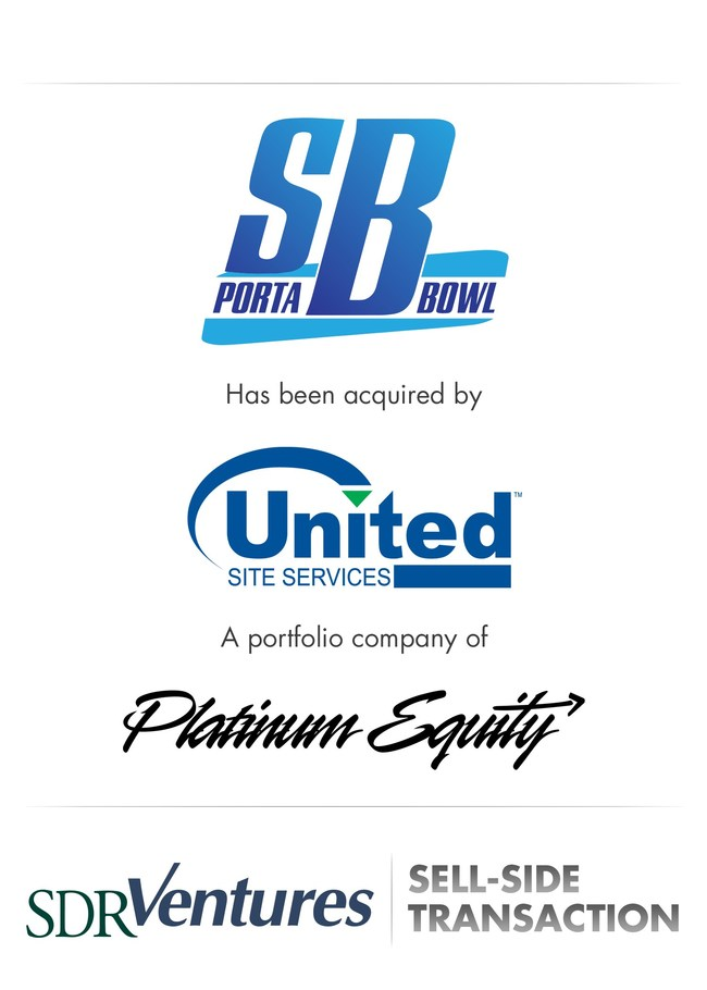 SDR Ventures Advises S&B Porta-Bowl Restrooms on Acquisition by United Site Services, a Portfolio Company of Platinum Equity