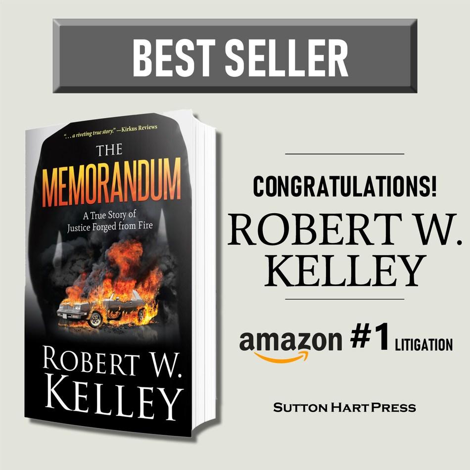 Robert W. Kelley's New #1 Bestseller The Memorandum