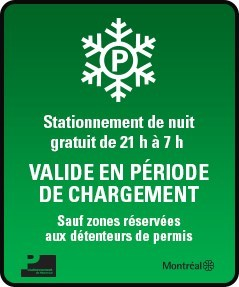 During snow loading periods, this sign is visible at the entrance of each of Stationnement de Montréal's participating parking lots. (CNW Group/Société en commandite stationnement de Montréal)