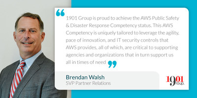 Brendan Walsh, SVP 1901 Group, AWS Public Saftey & Disaster Response Competency