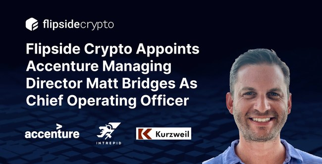 Matt Bridges, formerly Manager Director at Accenture, named COO of Flipside Crypto