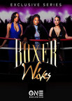 Get Ready To Rumble With The Women Of Boxer Wives New Series To Premiere Globally On Bossip.com December 5, 2019