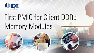 IDT unveils first PMIC for client DDR5 memory modules.
