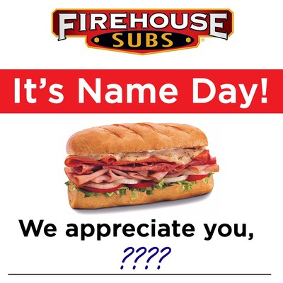 Firehouse Subs® Thanks Guests By Name With Special Offer