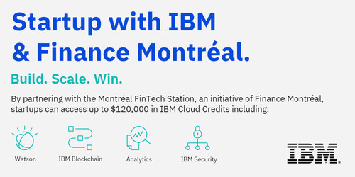 Finance Montréal and IBM have announced a new partnership which will help FinTech start-ups in Montreal accelerate their growth. (CNW Group/IBM Canada Ltd.)