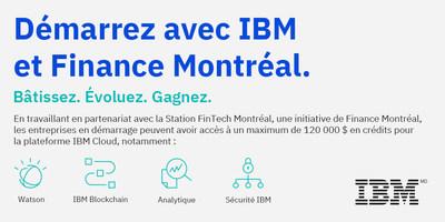 Finance Montréal et IBM ont annoncé un nouveau partenariat qui aidera les entreprises de technologie financière en démarrage de Montréal à accélérer leur croissance. (Groupe CNW/IBM Canada Ltée)