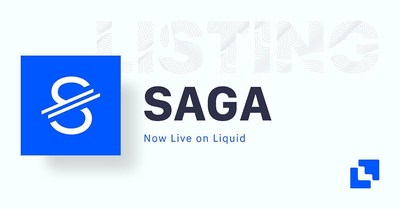 The first global, stabilised, digital currency controlled by its holders, SAGA (SGA)  lists on global cryptocurrency exchange Liquid (PRNewsfoto/Liquid.com)