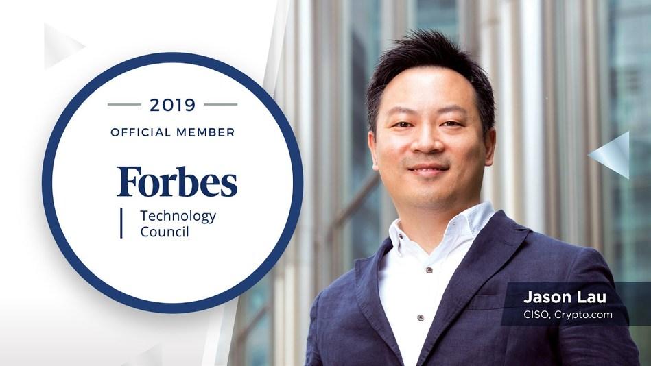Jason Lau, CISO at Crypto.com Accepted into Forbes Technology Council (PRNewsfoto/Crypto.com)