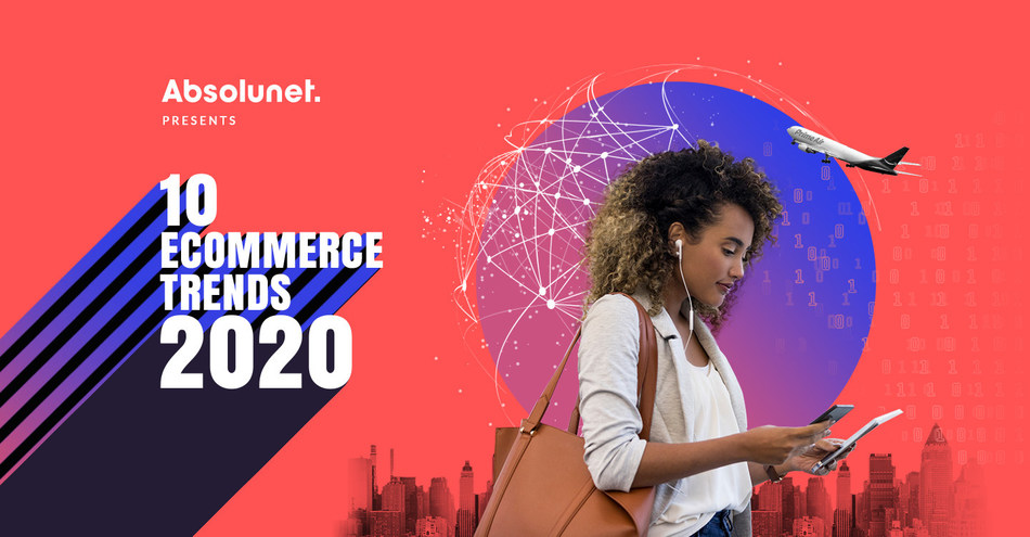 Amazon hits a wall, China's rising digital influence, in-store facial recognition, in-fridge delivery… Absolunet unveils the 10 eCommerce Trends that will define retail, digital business and the customer experience in 2020 (CNW Group/Absolunet inc.)