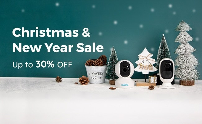 Reolink Cranks Up Holiday Cheer With Christmas New Year Sale 2019 Offering Up To 30 Off On Security Cameras And Systems
