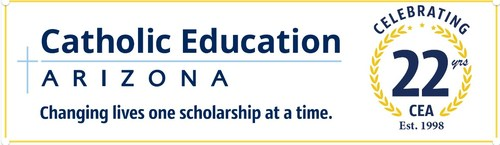 Catholic Education Arizona, Changing lives one scholarship at a time.