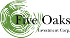 Five Oaks Investment Corp. Announces Public Offering of Additional Shares of Common Stock