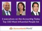 Three AccountantsWorld Executives Named In Top 100 Most Influential People List
