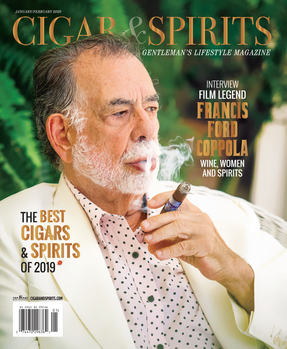 Cigar & Spirits Magazine Francis Ford Coppola Cover–Interview January / February 2020