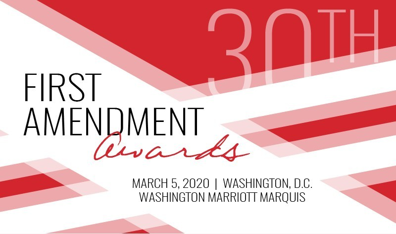 The 30th annual First Amendment Awards will shine a light on those companies, individuals and political figures who publicly champion journalism and journalists as essential to democracy.