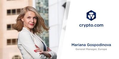 Crypto.com Appoints Mariana Gospodinova as General Manager, Europe