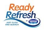 Nestlé Waters North America Expands ReadyRefresh® by Nestlé® Beverage Portfolio
