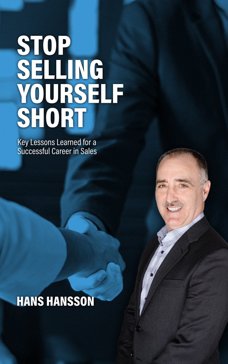 "Sales Guru and Founding Partner of Starboard Commercial Real Estate Publishes First Book, ""Stop Selling Yourself Short"""