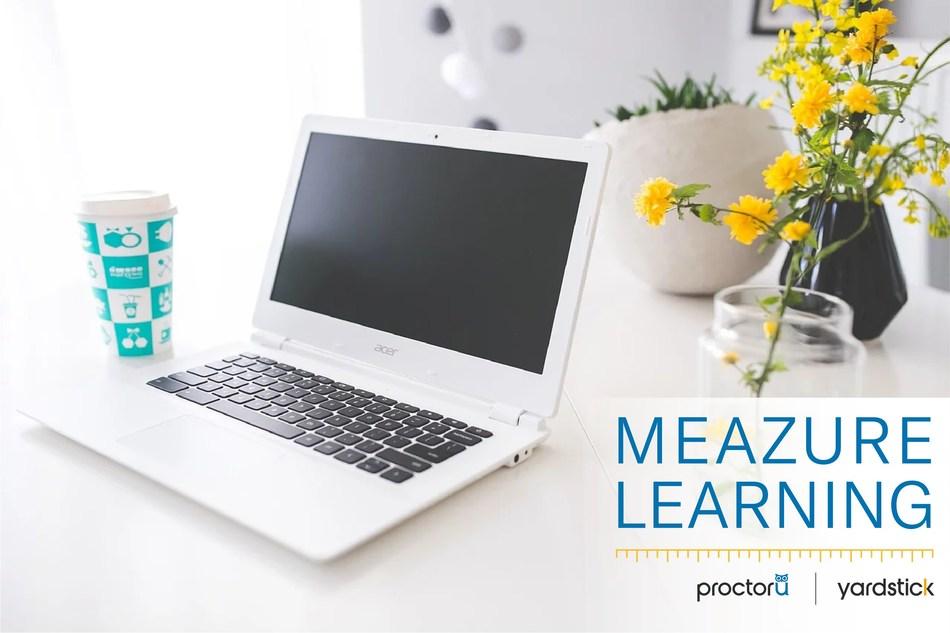 ProctorU et Yardstick Assessment Strategies unissent leurs forces pour former la société mère, Meazure Learning