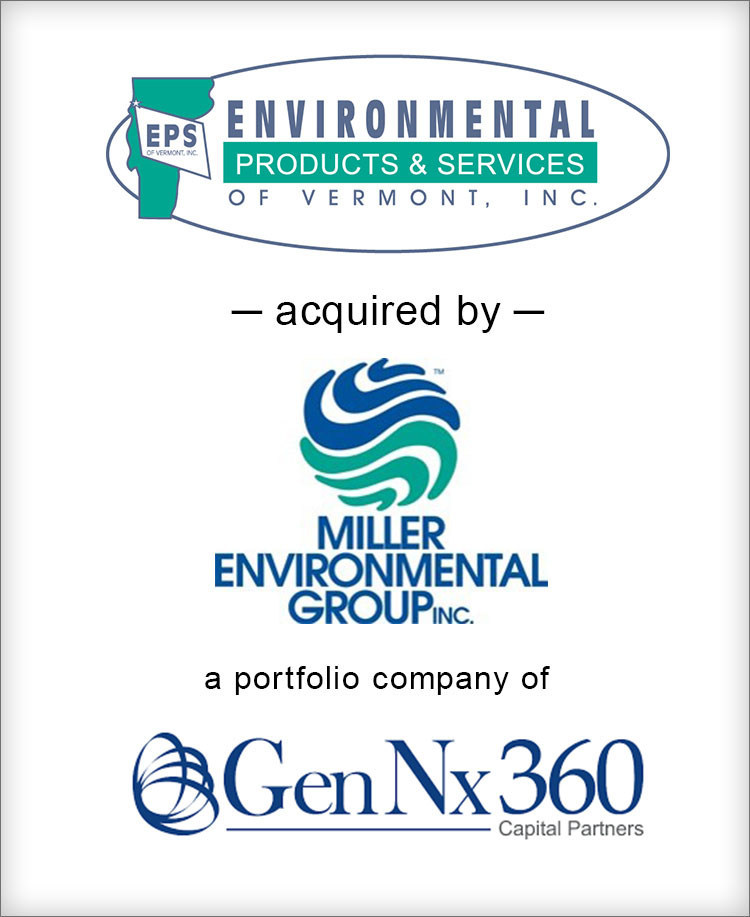 "Brown Gibbons Lang & Company (""BGL"") is pleased to announce the sale of Environmental Products & Services of Vermont, Inc. (""EPS"") to Miller Environmental Group (""MEG""). BGL's Environmental & Industrial Services team served as the exclusive financial advisor to EPS in the transaction."