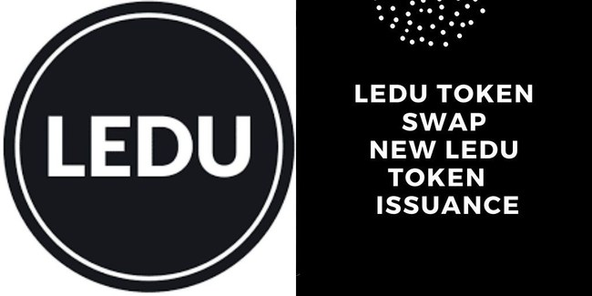 LEDU Token Swap and New Token Issuance