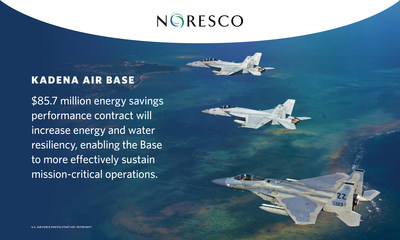 NORESCO is implementing an $85.7 million guaranteed energy savings performance contract project at Kadena Air Base in Okinawa, Japan, that includes 10 megawatts of onsite power generation.