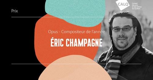 Éric Champagne, lauréat du prix Opus du Compositeur de l'année (Groupe CNW/Conseil des arts et des lettres du Québec)