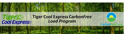 Tiger Cool Express Launches CarbonFree Load in Partnership with Carbonfund.org