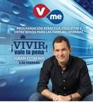 "Vme TV estrena nueva serie ""Vivir Vale la Pena"""