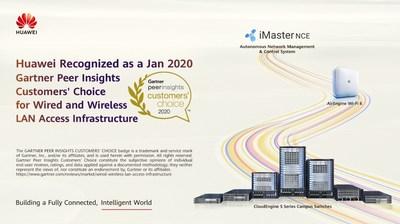 Huawei reconhecida com o Gartner Peer Insights Customers' Choice de janeiro de 2020 pela infraestrutura de acesso LAN com fio e sem fio (PRNewsfoto/Huawei)