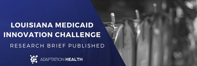 The Current State of Eligibility and Enrollment Communication in Louisiana Medicaid. Research Brief Published by Adaptation Health