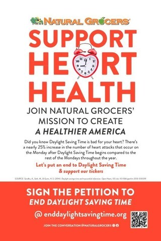 Join Natural Grocers' mission to create a healthier America by ending Daylight Saving Time; Sign the petition at enddaylightsavingtime.org. Until the practice of Daylight Saving Time comes to an end, beat those time change blues with Natural Grocers.