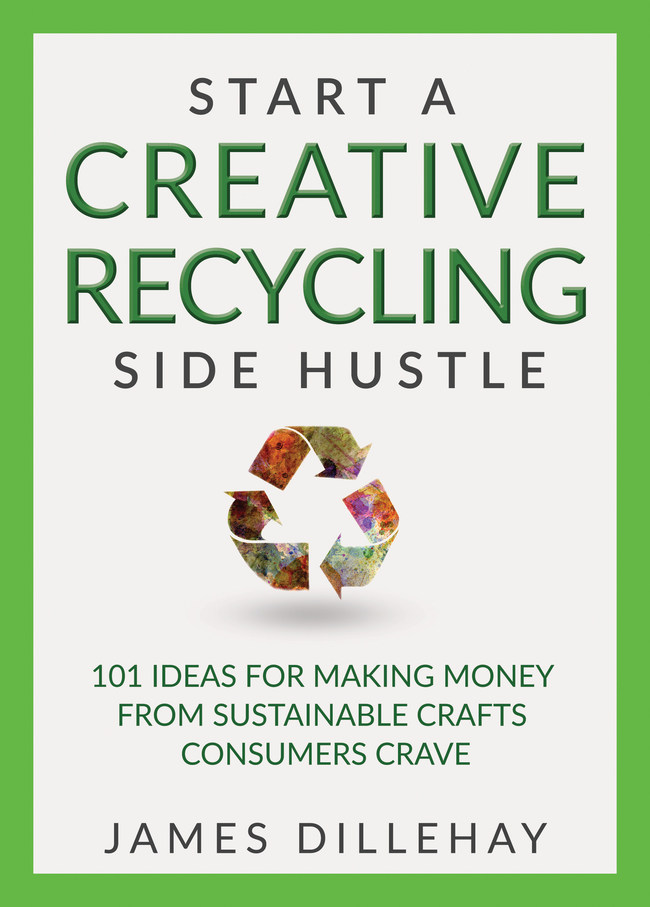 Start a Creative Recycling Side Hustle