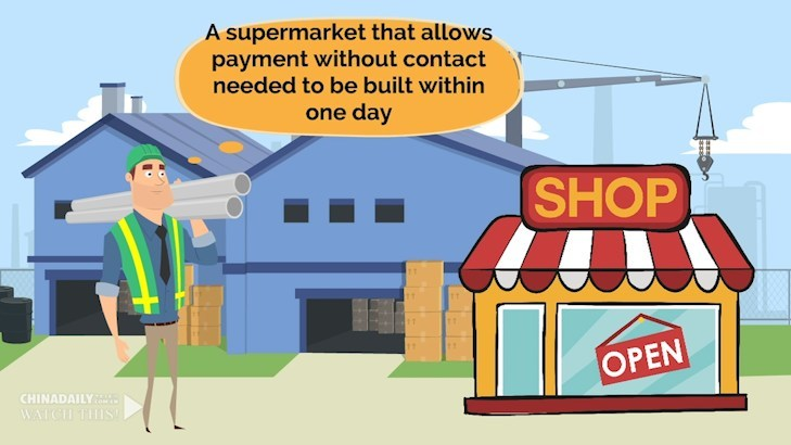 A supermarket that allows payment without contact needed to be built within one day