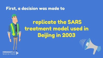 First, a decision was made to replicate the SARS treatment model used in Beijing in 2003