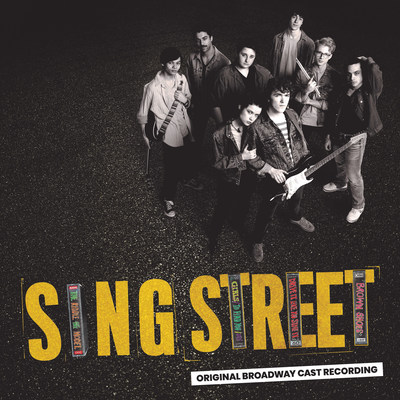 Sing Street (Original Broadway Cast Recording) to be released March 26 from Sony Masterworks Broadway