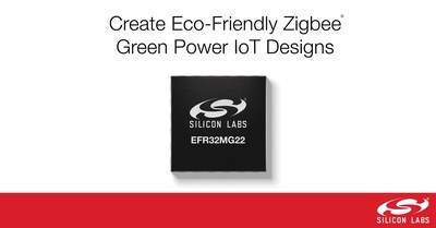 Silicon Labs' new MG22 SoCs enable developers to create eco-friendly Zigbee Green Power IoT designs.