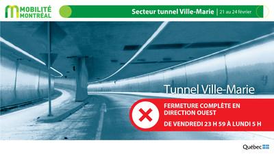 A720-R-136 OUEST dans le tunnel Ville-Marie, fin de semaine du 21 février (Groupe CNW/Ministère des Transports)