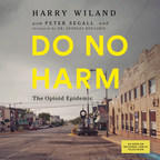 Dreamscape Media Partners with Turner Publishing for Release of DO NO HARM: THE OPIOID EPIDEMIC, a Harrowing Multimedia Series on America's Rampant Opioid Crisis