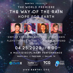 The Way of the Rain - Hope For Earth to World Premiere at Earthx2020