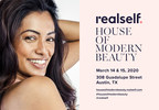 RealSelf House of Modern Beauty Returns to Austin, Bringing New Cosmetic Treatment Experiences and Education to SXSW 2020