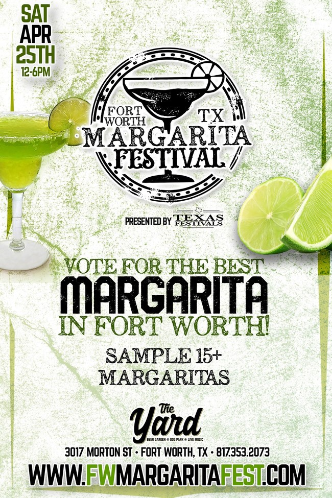 Fort Worth Margarita Festival - Where you sample 15 of Fort Worth's Margaritas and vote for your favorite