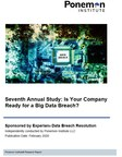 Experian's data breach preparedness study reveals increased investments in security aren't stopping breaches
