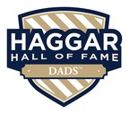 Haggar Launches Third Annual Hall of Fame Dads™ Contest