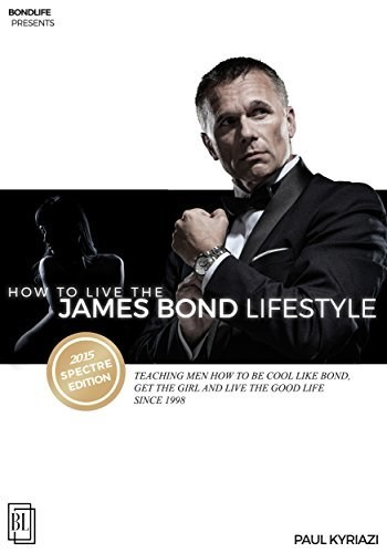 How to live the James Bond Lifestyle book cover